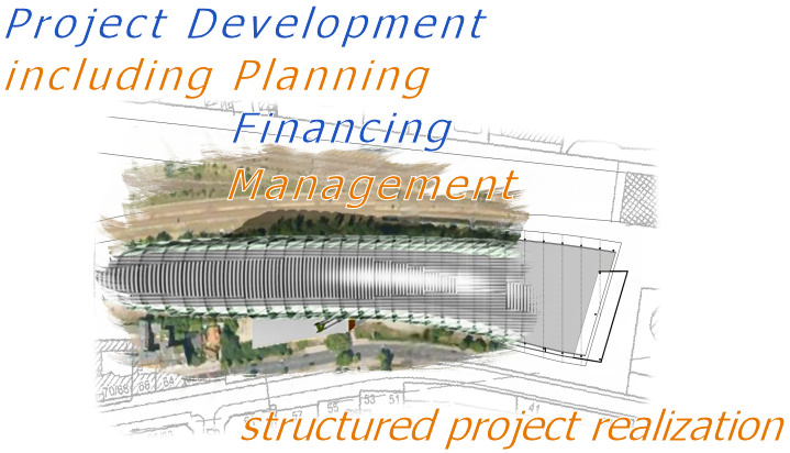 planning - financing - realization - structured project finance solutions